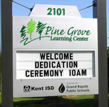 Welcome sign for Pine Grove learning center