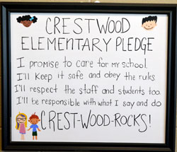 Crestwood Elementary Pledge: I promise to care for my school. I'll keep it safe and obey the rules. I'll respect the staff and students too. I'll be responsible with what I say and do. Crestwood Rocks!